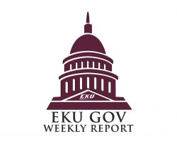 EKU GOV Weekly Report: Legislative Days 19 - 23